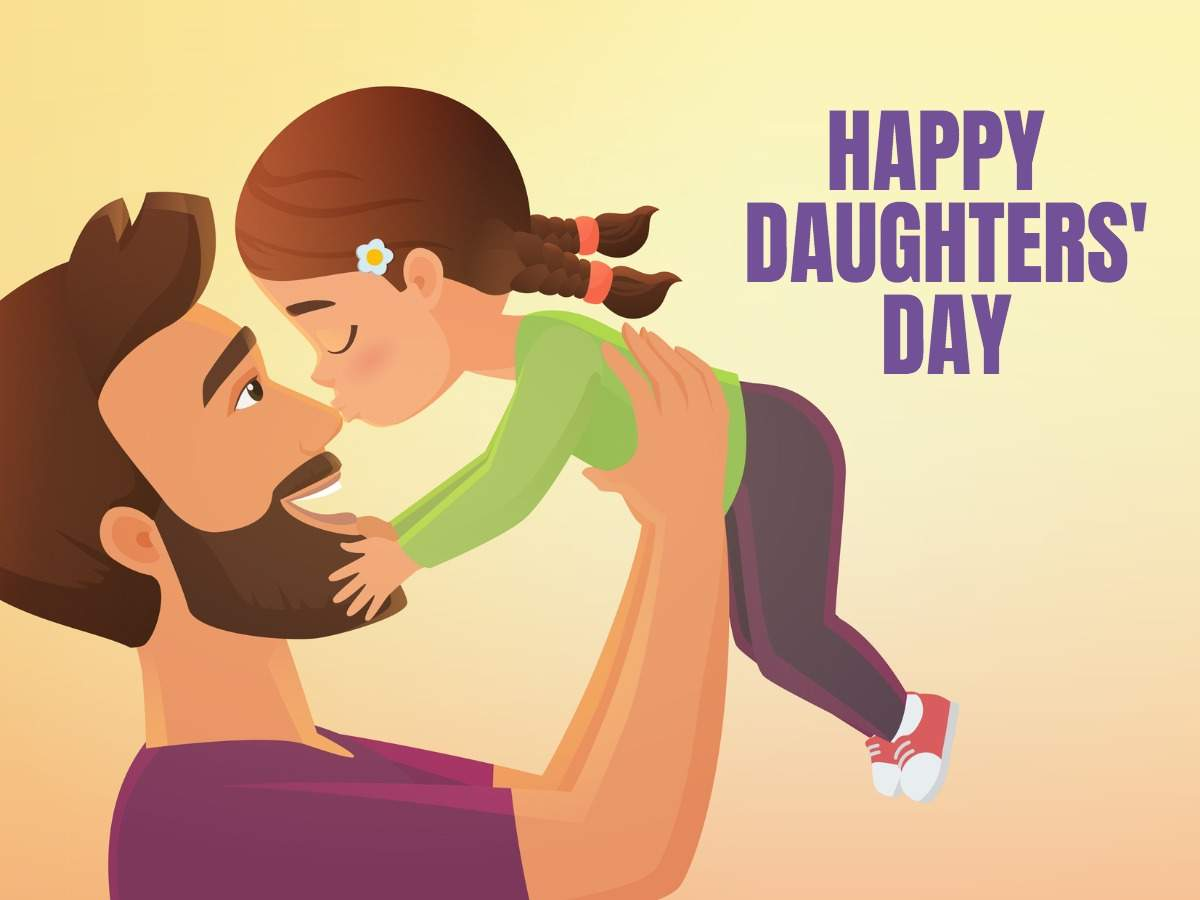 Happy Daughters' Day 2020: Images, Quotes, Wishes, Messages, Cards,  Greetings, Pictures and GIFs - Pen Pusher Hackette